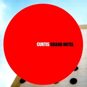 Curtis - Grand Hotel [USAGÉ]