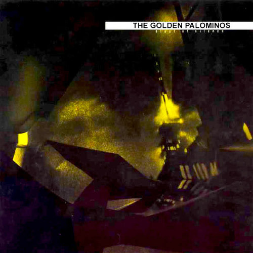 The Golden Palominos - Blast Of Silence (Axed My Baby For A Nickel) [USED]