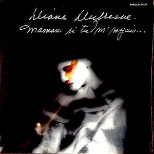 Diane Dufresne - Maman Si Tu M'Voyais [USED]