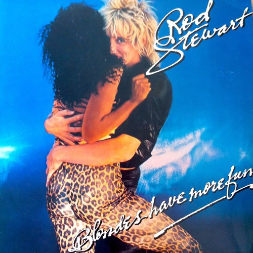 Rod Stewart - Blondes Have More Fun [USED]
