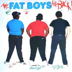 Fat Boys - The Fat Boys Are Back [USAGÉ]