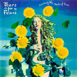 Tears For Fears - Sowing The Seeds Of Love [USED]