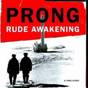 Prong - Rude Awakening (Limited Edition - Silver & Black Marbled) [NEUF]