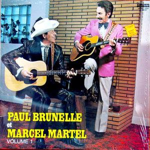 Paul Brunelle Et Marcel Martel - Volume 1 [USAGÉ]
