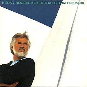 Kenny Rogers - Eyes That See In The Dark [USED]