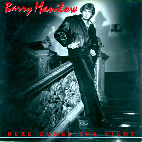 Barry Manilow - Here Comes The Night [USED]