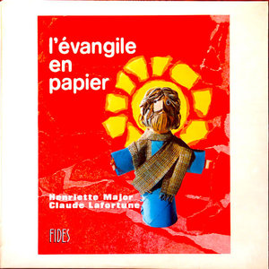 Henriette Major, Claude Lafortune - L'évangile En Papier [USED]
