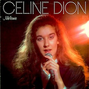 Céline Dion - Mélanie [USED]