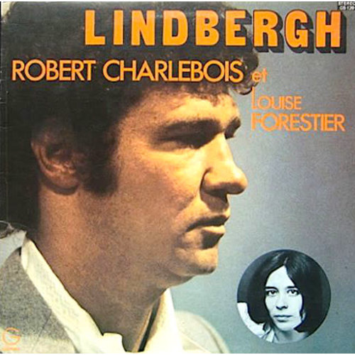 Robert Charlebois Et Louise Forestier - Lindbergh [USED]