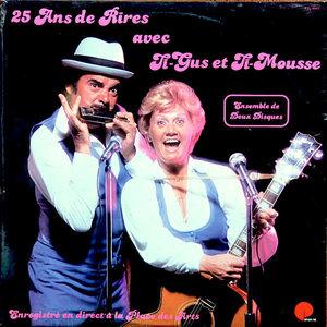 Ti-Gus Et Ti-Mousse - 25 Ans De Rire Avec Ti-Gus Et Ti-Mousse [USED]