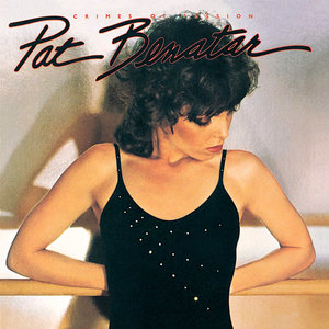 Pat Benatar - Crimes Of Passion [USED]