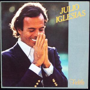 Julio Iglesias - Fidèle [USED]