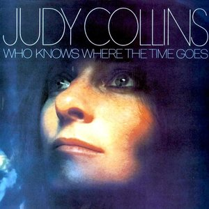 Judy Collins - Who Knows Where The Time Goes [USED]