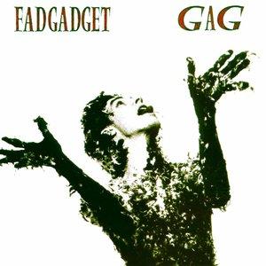 Fad Gadget - Gag [USED]