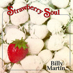 Billy Martin - Strawberry Soul (Limited Edition) [NEW]