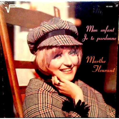 Marthe Fleurant - Mon Enfant Je Te Pardonne  [NEW]