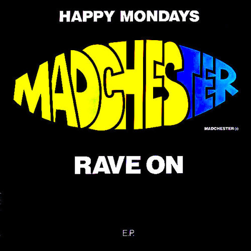 Happy Mondays - Madchester Rave On [USAGÉ]