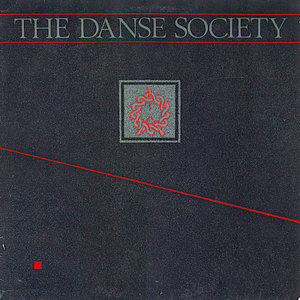 The Danse Society - The Danse Society [USED]