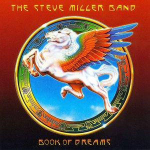 Steve Miller Band - Book Of Dreams [USAGÉ]