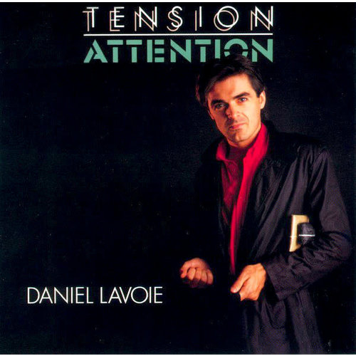 Daniel Lavoie - Tension Attention [USED]