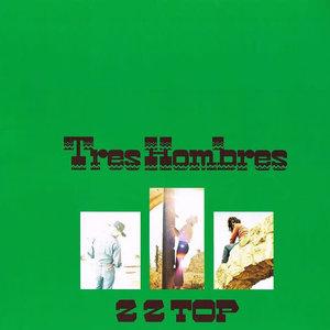 ZZ Top - Tres Hombres  [NEW]