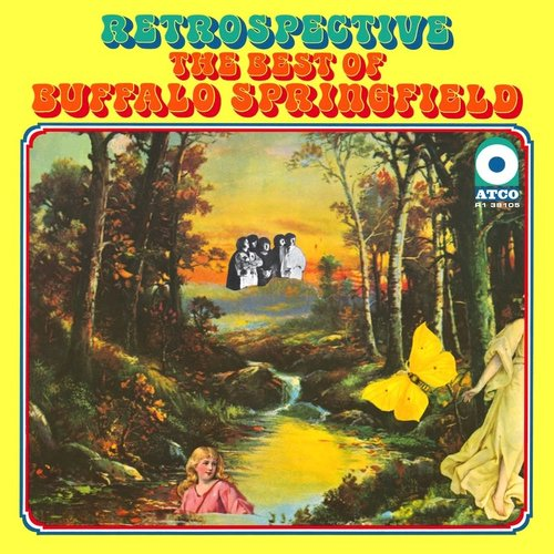 Buffalo Springfield - Retrospective - The Best Of Buffalo Springfield (Remastered - Mono) [NEUF]