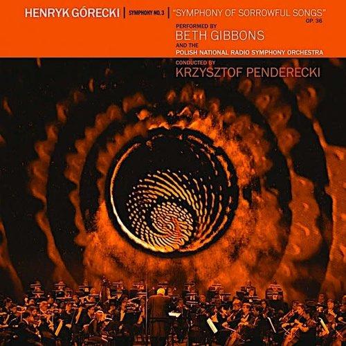 Henryk Górecki - Beth Gibbons, Polish National Radio Symphony Orchestra, Krzysztof Penderecki - Symphony No. 3 (Symphony Of Sorrowful Songs) Op. 36 (Deluxe Limited Edition LP+DVD) [NEW]