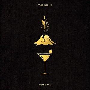 The Kills - Ash & Ice  [NEUF]