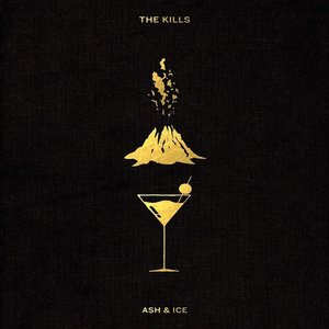 The Kills - Ash & Ice  [NEW]