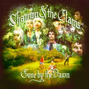 Shannon And The Clams - Gone By The Dawn  [NEUF]