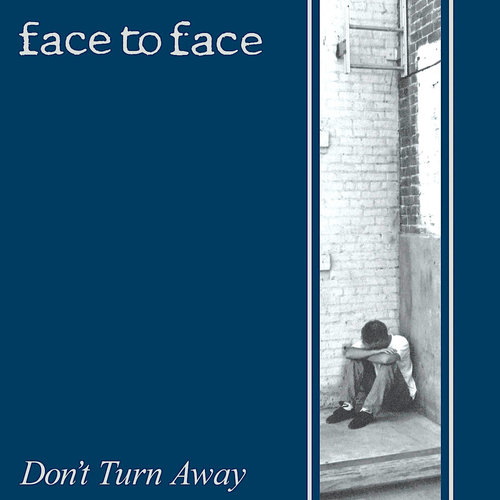 Face To Face - Don't Turn Away (25 Year Anniversary Edition) [NEW]