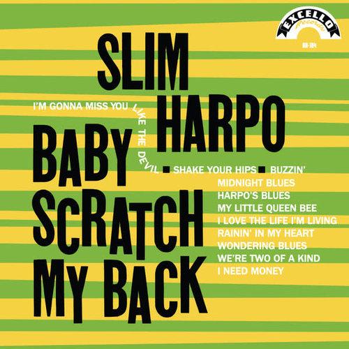 Slim Harpo - Baby Scratch My Back (Mono) [NEW]