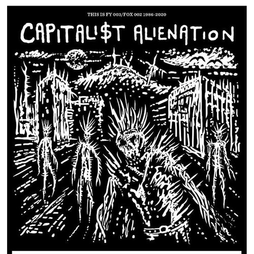Capitalist Alienation - Discography (Limited Edition) [NEW]