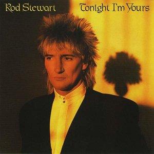 Rod Stewart - Tonight I'm Yours [USED]