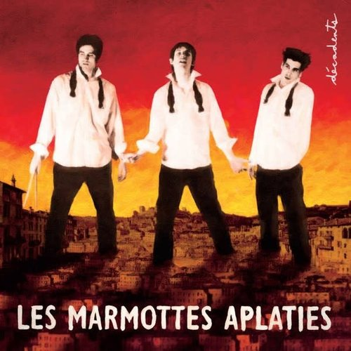 Les Marmottes Aplaties - Décadents [USED]