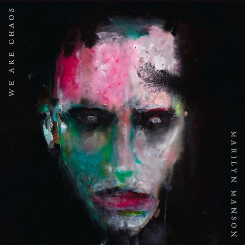 Marilyn Manson - We Are Chaos [USED]