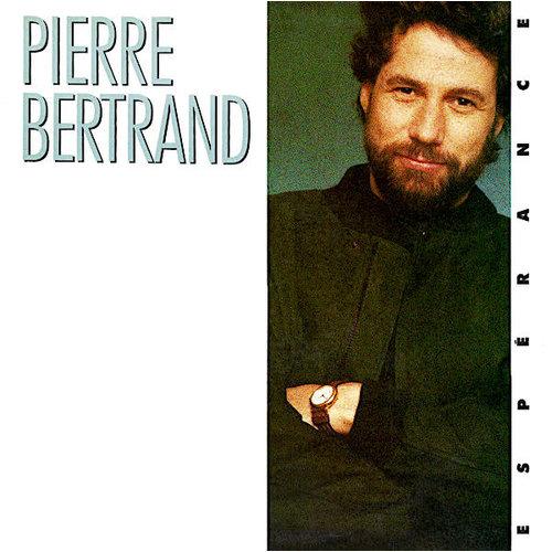Pierre Bertrand - Espérance [USAGÉ]