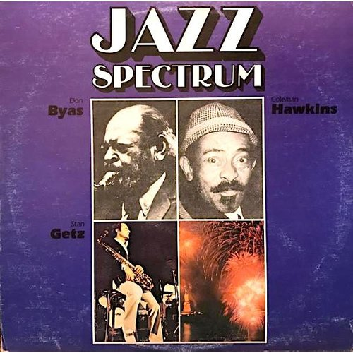 Coleman Hawkins, Stan Getz, Don Byas - Jazz Spectrum [USED]