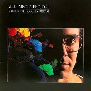 Al Di Meola Project - Soaring Through A Dream [USED]