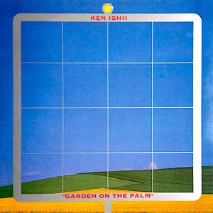 Ken Ishii - Garden On The Palm [USED]