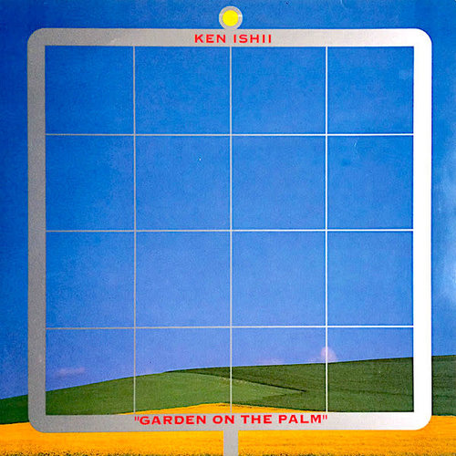 Ken Ishii - Garden On The Palm [USAGÉ]
