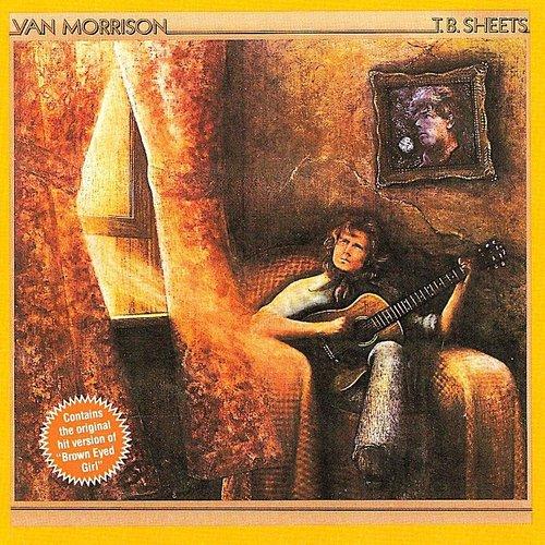Van Morrison - T.B. Sheets [USAGÉ]