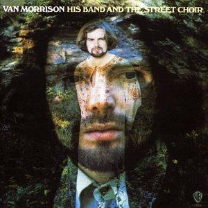 Van Morrison - His Band And The Street Choir [USAGÉ]