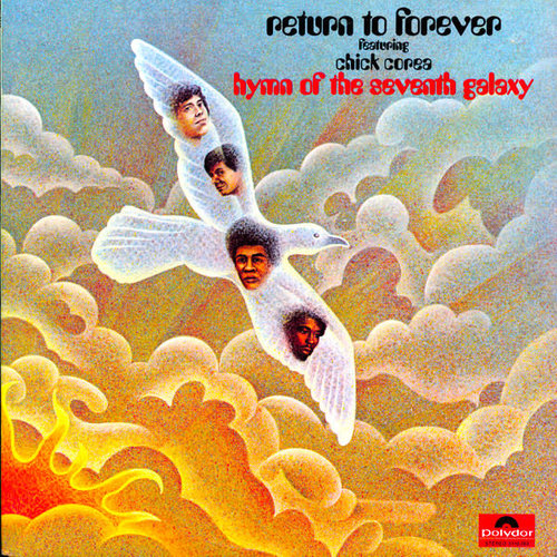 Return To Forever Featuring Chick Corea - Hymn Of The Seventh Galaxy [USAGÉ]