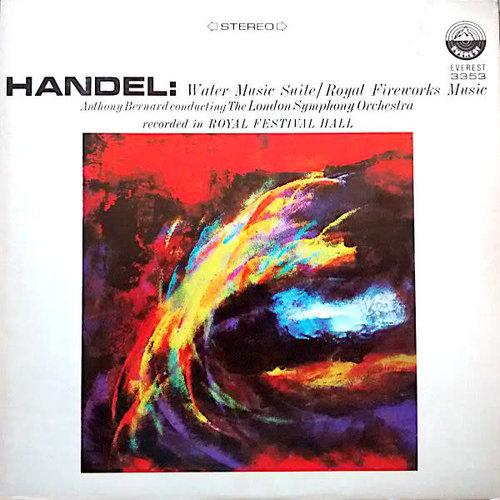 Georg Friedrich Händel : Anthony Bernard Conducting The London Symphony Orchestra - Water Music Suite / Royal Fireworks Music [USAGÉ]