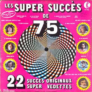 Various - Les Super Succes de 75 [USAGÉ]