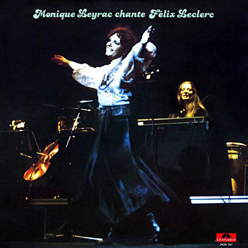 Monique Leyrac - Chante Félix Leclerc [USAGÉ]