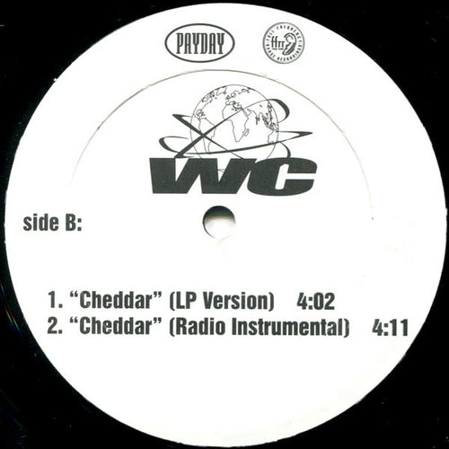 WC Featuring Ice Cube & Mack 10 - Cheddar [USED]
