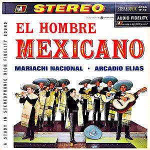 Mariachi Nacional, Arcadio Elias - El Hombre Mexicano [USED]