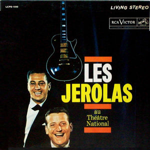 Les Jérolas - Au Théâtre National [USED]